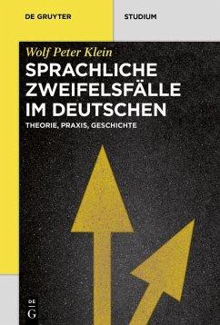 Sprachliche Zweifelsfälle im Deutschen (eBook, PDF) - Klein, Wolf Peter
