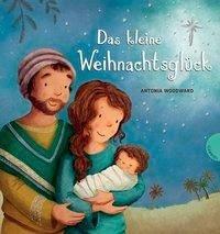 Das kleine Weihnachtsglück (Mängelexemplar) - Woodward, Antonia