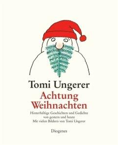 Achtung Weihnachten (Mängelexemplar) - Ungerer, Tomi