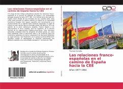 Las relaciones franco-españolas en el camino de España hacia la CEE