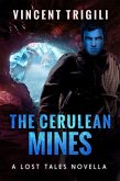 The Cerulean Mines (Lost Tales of Power, #9) (eBook, ePUB)