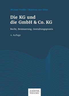 Die KG und die GmbH & Co. KG (eBook, PDF) - Preißer, Michael; Rönn, Matthias
