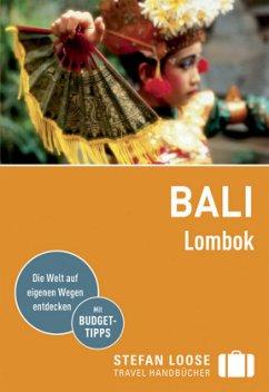 Stefan Loose Reiseführer Bali, Lombok (Mängelexemplar) - Loose, Mischa