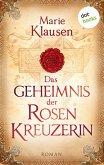 Das Geheimnis der Rosenkreuzerin (eBook, ePUB)
