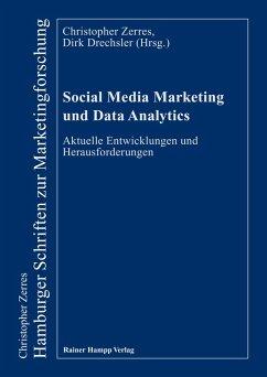 Social Media Marketing und Data Analytics (eBook, PDF) - Drechsler, Dirk; Zerres, Christopher