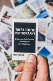 Therapeutic Photography (eBook, ePUB)