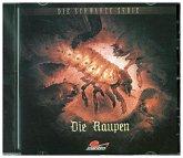 Schwarze Serie - Die Raupen, 1 Audio-CD