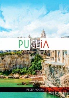 Pugliada bir hafta - Akkaya, Recep