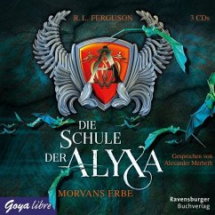 Morvans Erbe / Die Schule der Alyxa Bd.2 (3 Audio-CDs) - Ferguson, R. L.