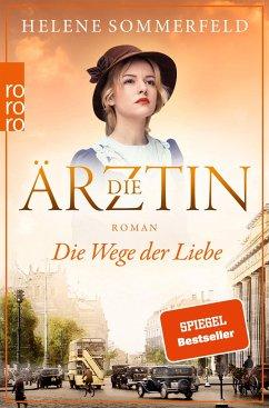 Die Wege der Liebe / Die Ärztin Bd.3