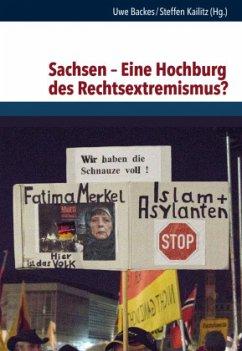 Sachsen - Eine Hochburg des Rechtsextremismus?