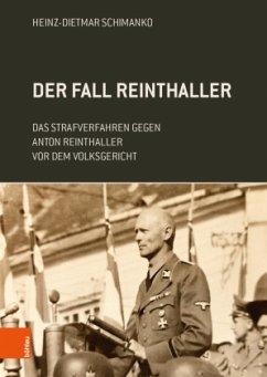 Der Fall Reinthaller - Heinz-Dietmar Schimanko,