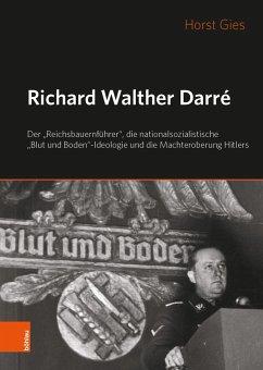 Richard Walther Darré - Gies, Horst