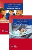 Familienrecht heute: Kindschafts- und Unterhaltsrecht im Paket