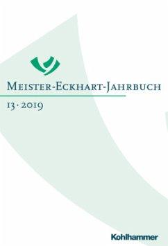 Meister-Eckhart-Jahrbuch 13 (2019)