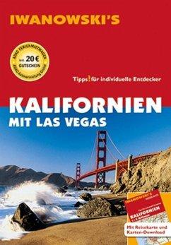 Kalifornien mit Las Vegas - Reiseführer von Iwanowski - Blank, Stefan