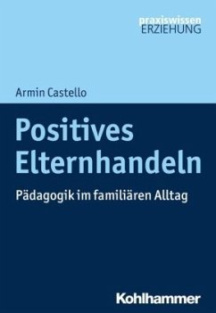 Positives Elternhandeln - Castello, Armin