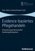 Evidence-basiertes Pflegehandeln