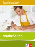 starkeSeiten Gesundheit und Soziales. Ernährung und Hauswirtschaft. Themenheft ab Klasse 9. Ausgabe Niedersachsen