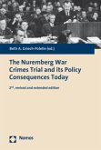 The Nuremberg War Crimes Trial and its Policy Consequences Today