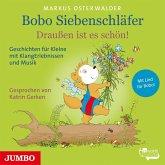 Bobo Siebenschläfer - Draußen ist es schön! (1 Audio-CD)