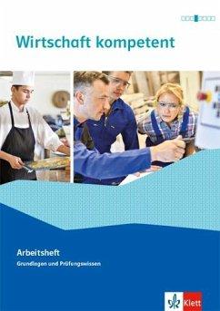 Wirtschaft kompetent. Arbeitsheft. Ausgabe Nordrhein-Westfalen