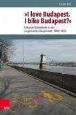"""""""I love Budapest. I bike Budapest?"""""""