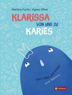 Klarissa von und zu Karies - Fuchs, Martina