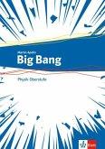Big Bang Oberstufe. Schülerbuch Klassen 11-13 (G9), 10-12 (G8). Ausgabe ab 2019