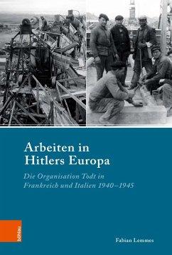 Arbeiten in Hitlers Europa - Lemmes, Fabian
