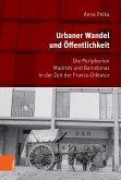 Urbaner Wandel und Öffentlichkeit