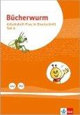 Bücherwurm Fibel. Arbeitsheft PLUS Druckschrift mit Schreibtabelle Klasse 1