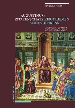 Augustinus-Zitatenschatz - Mayer, Cornelius