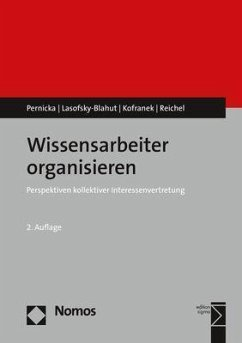 Wissensarbeiter organisieren - Pernicka, Susanne;Lasofsky-Blahut, Anja;Kofranek, Manfred