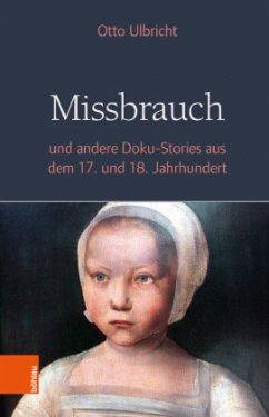 Missbrauch - Ulbricht, Otto