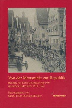 Von der Monarchie zur Republik