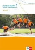 Schnittpunkt Mathematik 8. Differenzierende Ausgabe. Förderheft mit Lösungsheft Klasse 8