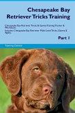 Chesapeake Bay Retriever Tricks Training Chesapeake Bay Retriever Tricks & Games Training Tracker & Workbook. Includes