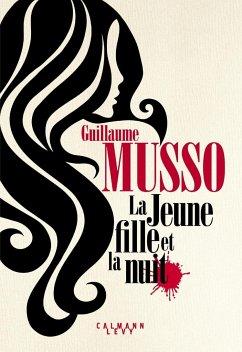 La Jeune Fille et la nuit - Musso, Guillaume