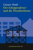 Der Schoppenfetzer und die Weindorftoten (eBook, ePUB)