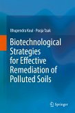 Biotechnological Strategies for Effective Remediation of Polluted Soils (eBook, PDF)
