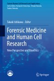 Forensic Medicine and Human Cell Research (eBook, PDF)