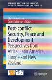 Post-conflict Security, Peace and Development (eBook, PDF)