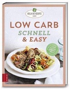 Low Carb schnell & easy (Mängelexemplar) - Hola-Schneider, Petra