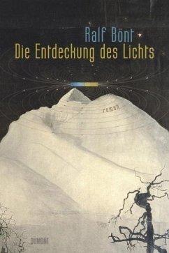 Die Entdeckung des Lichts (Restauflage) - Bönt, Ralf