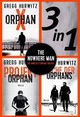 The Nowhere Man - Die komplette Orphan-Trilogie (eBook, ePUB)