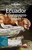 Lonely Planet Reiseführer Ecuador & Galápagosinseln (eBook, ePUB)