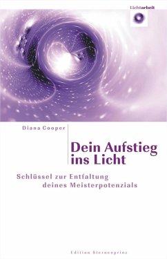 Dein Aufstieg ins Licht (eBook, PDF) - Cooper, Diana