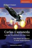 Carlos Castaneda und das Vermächtnis des Don Juan (eBook, PDF)