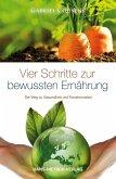 Vier Schritte zur bewussten Ernährung (eBook, ePUB)
